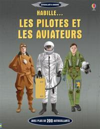Habille... les pilotes et les aviateurs