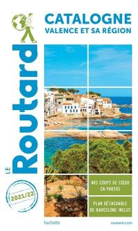 Catalogne, Valence et sa région