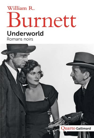 Underworld : romans noirs