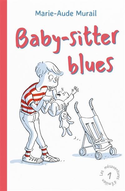 Les mésaventures d'Emilien. Volume 1, Baby-sitter blues