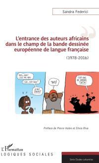 L'entrance des auteurs africains dans le champ de la bande dessinée européenne de langue française