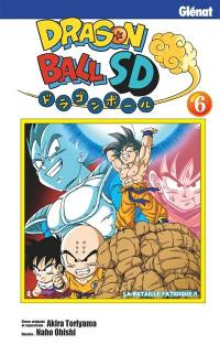 Dragon ball SD. Volume 6, La bataille fatidique !!