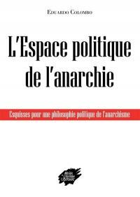 L'espace politique de l'anarchie