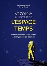 Voyage au coeur de l'espace-temps