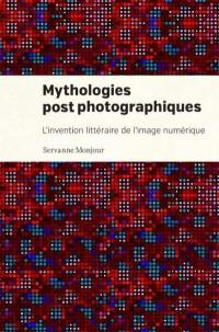 Mythologies post-photographiques