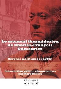Le moment thermidorien de Charles-François Dumouriez