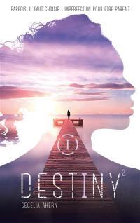 Destiny. Volume 2,