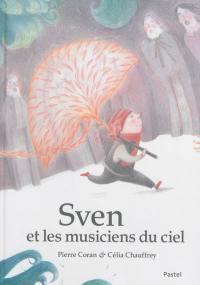 Sven et les musiciens du ciel