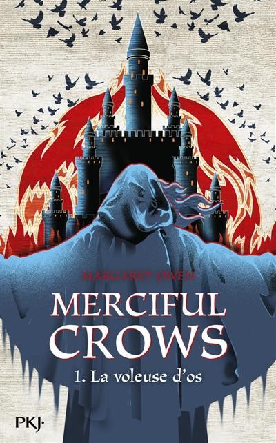 Merciful Crows. Volume 1, La voleuse d'os