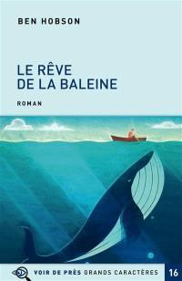 Le rêve de la baleine