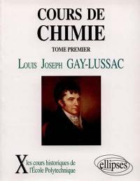 Cours de chimie. Volume 1,