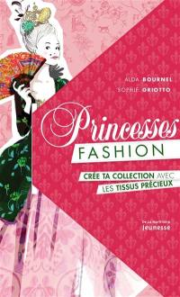 Princesses fashion