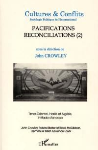 Cultures & conflits. n° 41, Pacifications, réconciliations, 2e partie