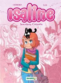 Isaline. Volume 1, Sorcellerie culinaire