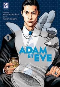Adam et Eve. Volume 1,