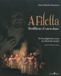 A Filetta, tradition et ouverture