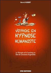 Voyage en hypnose humaniste