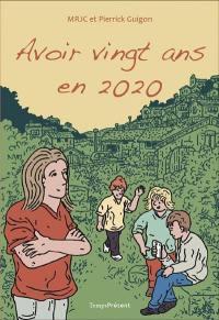 Avoir vingt ans en 2020