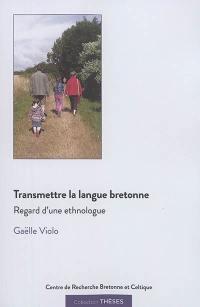 Transmettre la langue bretonne