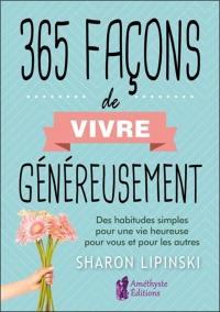 365 façons de vivre généreusement