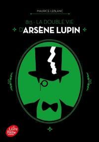 813. Volume 1, La double vie d'Arsène Lupin