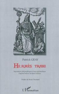 Hermès trahi