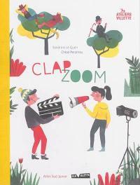 Clap, zoom