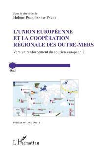 L'Union européenne et la coopération régionale des outre-mers