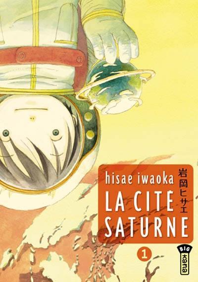 La cité Saturne. Volume 1