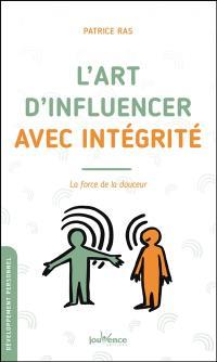 L'art d'influencer avec intégrité