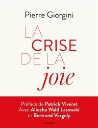 La crise de la joie