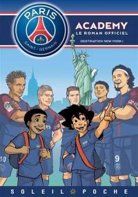 Paris Saint-Germain Academy, Destination New York !