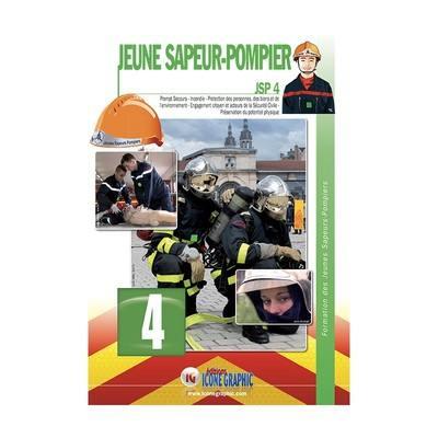 Jeune sapeur-pompier. Volume 4, Prompt secours, incendie, protection des personnes, des biens et de l'environnement, engagement citoyen et acteurs de la sécurité civile, préservation du potentiel physique