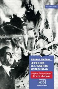 Le procès de l'incendie du Reichstag