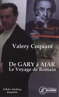 De Gary à Ajar, le voyage de Romain