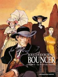 Bouncer. Volume 5, La proie des louves