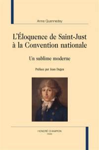 L'éloquence de Saint-Just à la Convention nationale