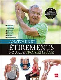 Anatomie et étirements pour le troisième âge