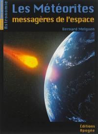 Les météorites, messagères de l'espace