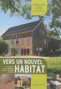 Vers un nouvel habitat
