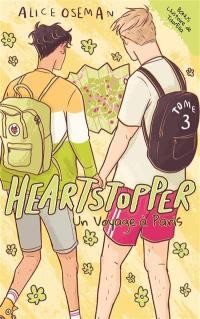 Heartstopper. Volume 3, Un voyage à Paris