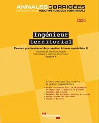 Ingénieur territorial 2020. Volume 2, Prévention et gestion des risques, informatique et systèmes d'information