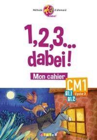 1, 2, 3... dabei ! mon cahier CM1, cycle 3