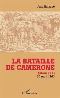 La bataille de Camerone (Mexique)