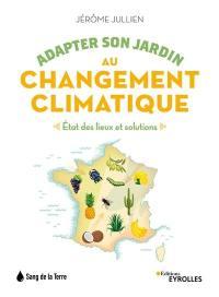 Adapter son jardin au changement climatique