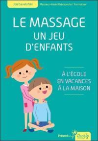 Le massage, un jeu d'enfants