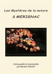 Les mystères de la nature à Mérignac