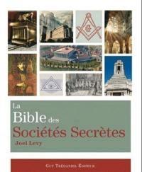 La bible des sociétés secrètes