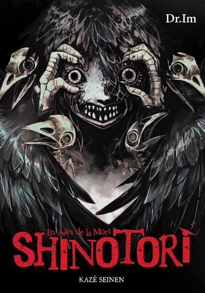 Shinotori : les ailes de la mort : coffret intégral
