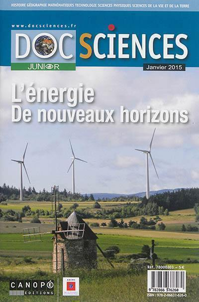 Docsciences junior. n° 3, L'énergie